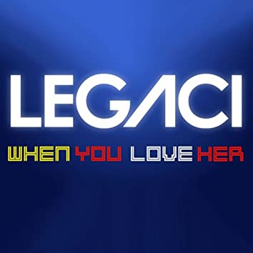 When You Love Her - Single