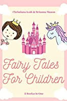 Fairy Tales for Children: Goodnight Fairy Tales, Bedtime Stories For Kids Ages 3-5