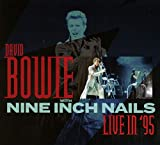 Bowie,David With Nine Inch Nails: Live in '95 (Audio CD (Live))