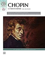 Chopin: 19 Nocturnes For the Piano, Practical Performing Edition (Alfred Masterwork)