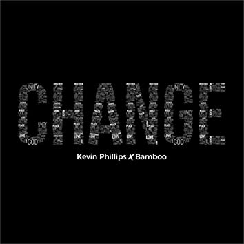 Change (feat. Bamboo)