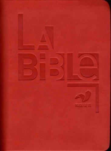 La Bible Parole de Vie avec livres deutérocanoniques - similicuir rouge