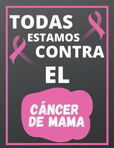 Todas Estamos Contra El Cáncer de Mama: Conciencia del cáncer de mama Libro de Registro de Donaciones