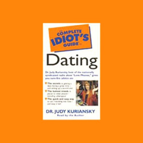 The Complete Idiot's Guide to Dating audiobook cover art