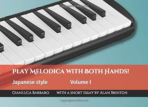 Play Melodica with Both Hands! Vol. 1: Japanese Style (Melodicamente, Band 2)