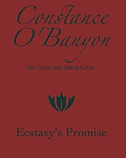 Ecstasy's Promise by [Constance O'Banyon]