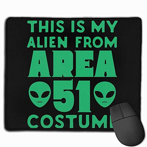Mausmatte,Spiel Maus Pad,Gaming Mauspad,Mausunterlage,Dies Ist Mein Alien Aus Area 51 Kostüm Matte Mäuse Mousepad Für Office Home Laptop Computer Pc