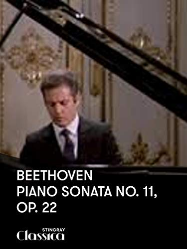 Beethoven - Piano Sonata No. 11, Op. 22