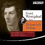 Gert Westphal liest Heinrich Heine