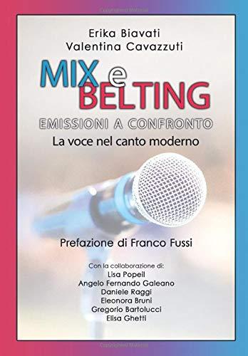 MIX E BELTING EMISSIONI A CONFRONTO: La voce nel canto moderno