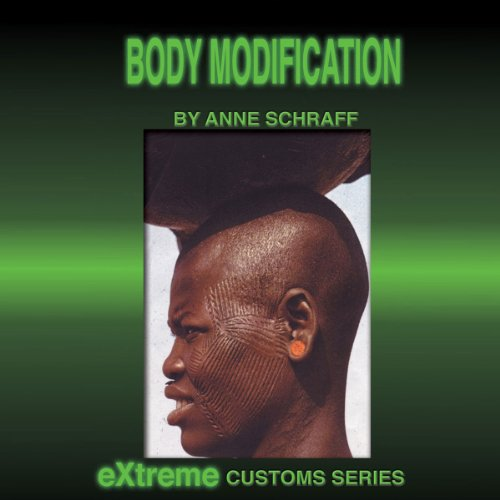 Body Modification Audiobook By Anne Schraff cover art