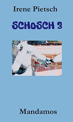 SCHOSCH 3