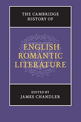 Compare Textbook Prices for The Cambridge History of English Romantic Literature The New Cambridge History of English Literature Reprint Edition ISBN 9781107629196 by Chandler, James