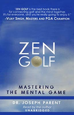 Zen Golf Mastering the