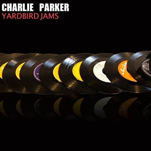 Charlie Parker Rebeboppers, Charlie Parker Septet, Charlie Parker All Stars