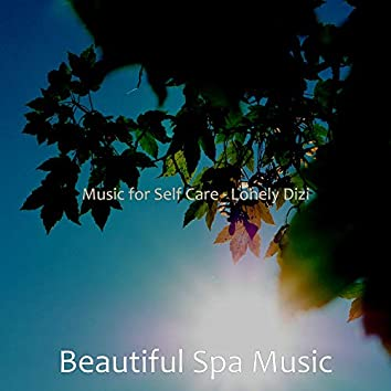 Music for Self Care - Lonely Dizi