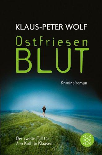 Ostfriesenblut: Kriminalroman (Ann Kathrin Klaasen ermittelt 2)