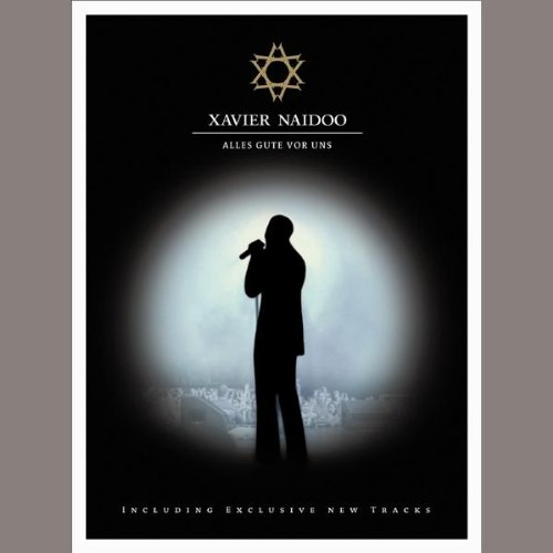 Xavier Naidoo - ...alles Gute vor uns... [2 DVDs]