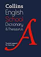 Collins School Dictionary & Thesaurus: Trusted Support for Learning (Collins School Dictionaries)