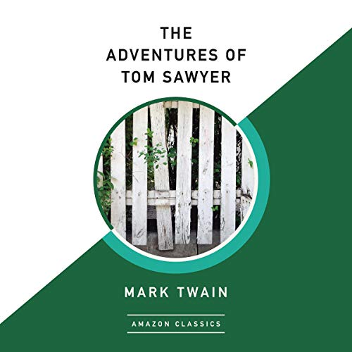 Couverture de The Adventures of Tom Sawyer (AmazonClassics Edition)
