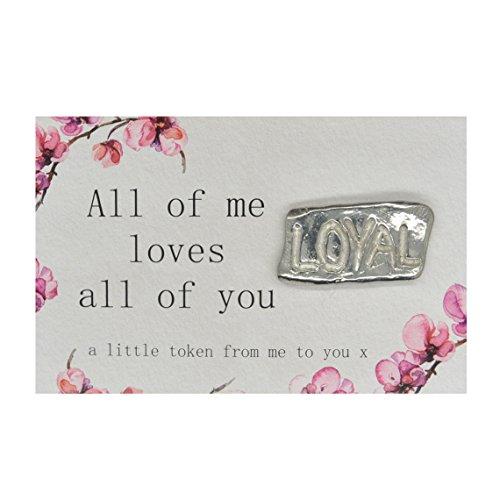 Cada Parte De Mí Te Ama Amuleto de la Suerte con Loyal (Leal). Hecho a Mano por William Sturt