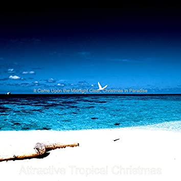 It Came Upon the Midnight Clear, Christmas in Paradise