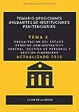 Temario de oposiciones Ayudante de Instituciones Penitenciarias: Tema 2 de organización del estado. Derecho administrativo general. Gestión de ... Ayudante de Instituciones Penitenciarias)