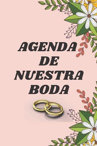 AGENDA DE NUESTRA BODA: Nuestra Boda Planificador y Agenda: El Organizador y...