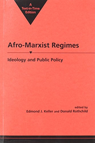 Afro-Marxist Regimes: Ideology and Public Policy