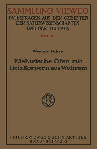 Elektrische Ofen Mit Heizkorpern Aus Wolfram (German Edition)