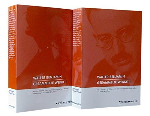 Walter Benjamin. Gesammelte Werke. 2 Bände