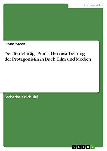 Der Teufel trägt Prada: Herausarbeitung der Protagonistin in Buch, Film und Medien