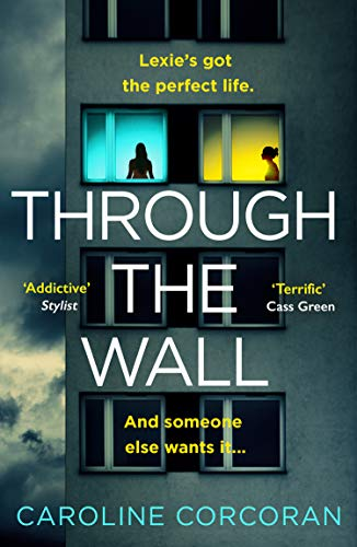 Through the Wall: The creepiest, bestselling psychological thriller of 2020 (English Edition)