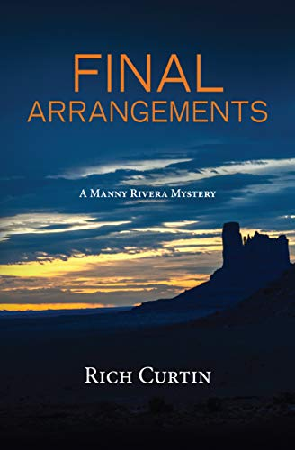 Final Arrangements (Manny Rivera Mystery Series Book 9)