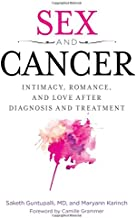 Sex and Cancer: Intimacy, Romance, and Love after Diagnosis and Treatment