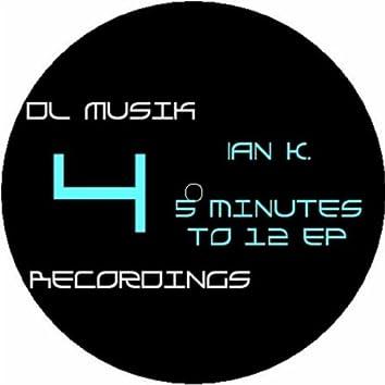 Five Minutes to Twelve EP