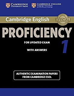 Cambridge English Proficiency 1 for Updated Exam Student's Book with Answers: Authentic Examination Papers from Cambridge ...
