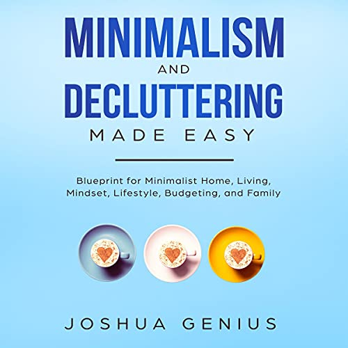 Minimalism and Decluttering Made Easy cover art
