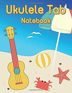 Ukulele Tab Notebook: Blank Ukulele Tablature Writing Paper with Major & Minor Chord Fingering Charts