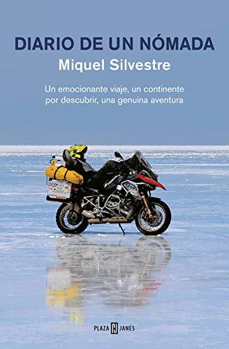 Diario de un nómada: Un emocionante viaje, un continente por descubrir, una genuina aventura (Obras diversas)