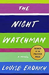 The Night Watchman by Louise Erdrich book cover