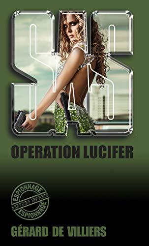 SAS 122 Opération Lucifer (French Edition)