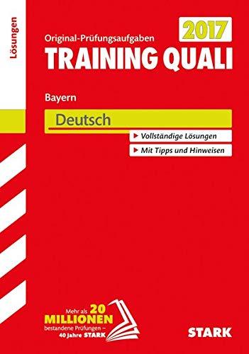 STARK Training Quali Bayern - Deutsch Lösungsheft