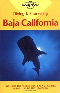 Baja California (Lonely Planet Diving and Snorkeling Guides) [Idioma Inglés]