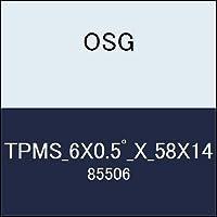 OSG テーパーエンドミル TPMS_6X0.5゚_X_58X14 商品番号 85506