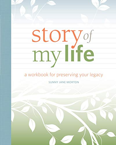 Story of My Life: A Workbook for Preserving Your Legacy | Amazon.com