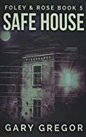 Safe House (Foley and)
