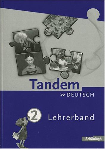 Tandem. Das integrierte Deutschwerk für die Jahrgangsstufen 5-10 - Ausgabe ab 2004: Lehrerband 2 (6. Schuljahr)