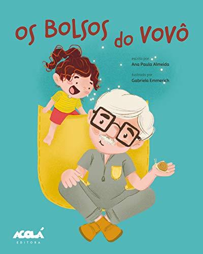 Os Bolsos do Vovô (Acolá Editora) (Portuguese Edition)
