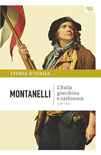 L'Italia giacobina e carbonara - 1789-1831: La storia d'Italia #7